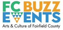 FC Buzz Events - Arts & Culture of Fairfield County